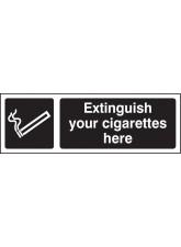 Extinguish Your Cigarettes Here (white/black)