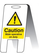 Caution Male Operative on Duty - Self Standing Folding Sign