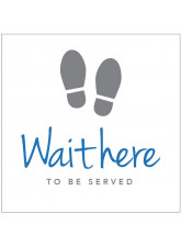 Wait here to be Served - Floor Graphic